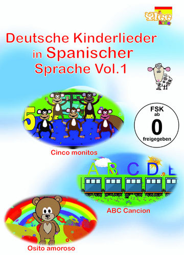 Deutsche Kinderlieder in Spanischer Sprache Vol. 1