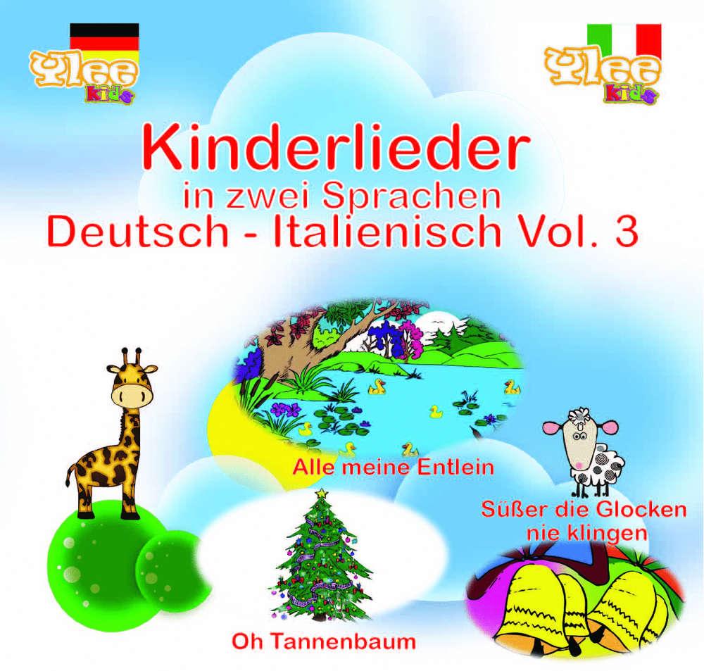 O Tannenbaum Kinderlied.Kinderlieder In Zwei Sprachen Deutsch Italienisch Vol 3